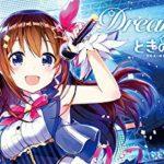 ときのそらメジャーデビュー直前インタビュー 3月27日(水)デビューアルバム『Dreaming!』リリース!